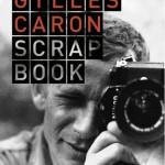 Scrapbook de Gilles Caron