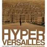Hyper Versailles par Jean François Rauzier