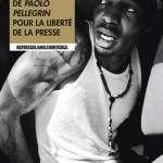 Paolo Pellegrin pour la liberté de la presse