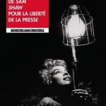 100 photos de Sam Shaw pour la liberté de la presse